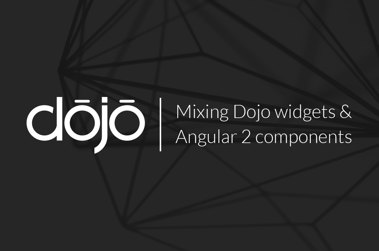 Mixing Dojo widgets and Angular 2 components