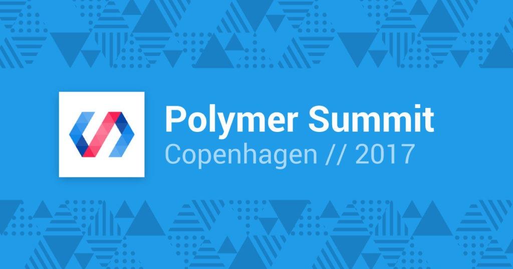 Polymer Summit 2017