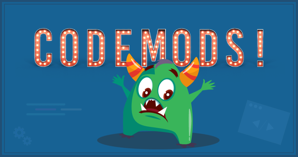 Codemods: Effective, Automated Refactoring