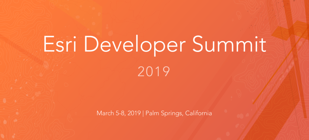 2019 Esri Developer Summit Recap
