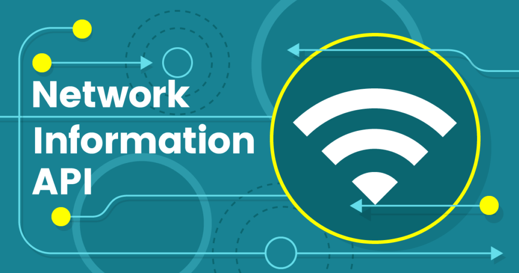 Exploring the Network Information API