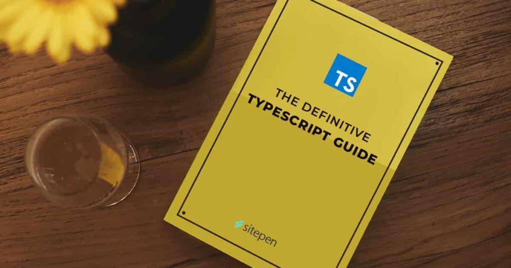 The Definitive TypeScript 4.4 Guide